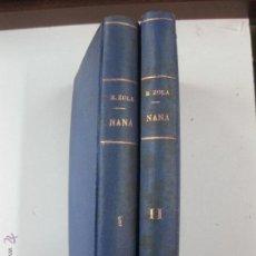 Libros antiguos: NANA. EMILIO ZOLA. DOS TOMOS. EDITORIAL MAUCCI.. Lote 52704157
