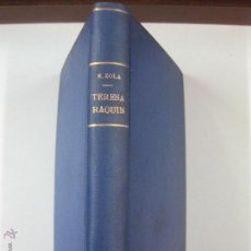 Libros antiguos: TERESA RAQUIN. EMILIO ZOLA. . EDITORIAL MAUCCI.. Lote 52704495