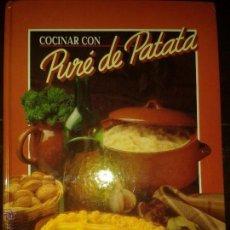 Libros antiguos: LIBROS DE COCINA - COCINAR CON PURE DE PATATAS MAGGI 30 X 22 CM. PASTA DURA - 109 PG.BUEN ESTADO. Lote 52714874