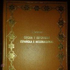 Libros antiguos: LIBROS DE COCINA - COCINA Y REPOSTERIA ESPAÑOLA Y INTERNACIONAL - J . FERNANDEZ 23 X 16 CM. 280 PAG. Lote 52715030