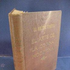 Libros antiguos: EL MAÎTRE D´HÔTEL Y EL ARTE DE LA COCINA MODERNA.LANZANI, MICHEL Y JOSÉ SARRAU. 1929. Lote 52718611