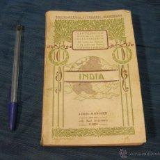 Libros antiguos: ANTOLOGIA DE LOS CLASICOS DE TODAS LAS EPOCAS Y DE TODOS LOS PAISES. INDIA. LOUIS MICHAUD. Lote 52722487