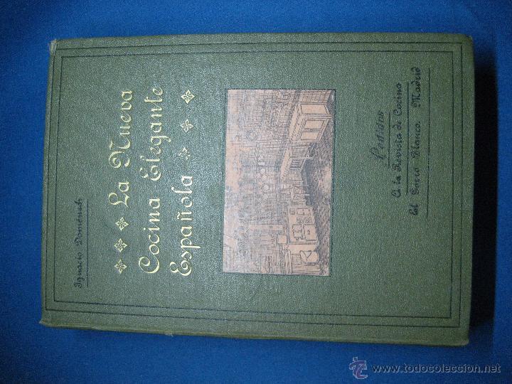 Libros antiguos: La nueva cocina elegante española. Domenéch, Ignacio. [1ª ed.] 1915 - Foto 2 - 52739458
