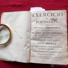 Libros antiguos: EXERCICIO DE PERFECCION Y VIRTUDES CHRISTIANAS. ALONSO RODRIGUEZ. M. A. MARTI VIUDA. BCN. 1767. Lote 52728752