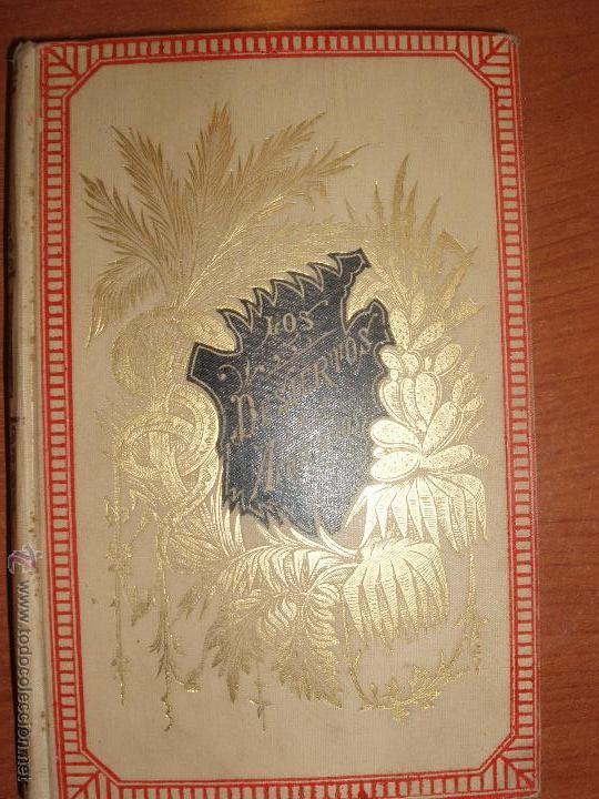Libros antiguos: LOS DESIERTOS AFRICANOS, POR A. LAPOINTE. BARCELONA 1881 - Foto 2 - 52748943