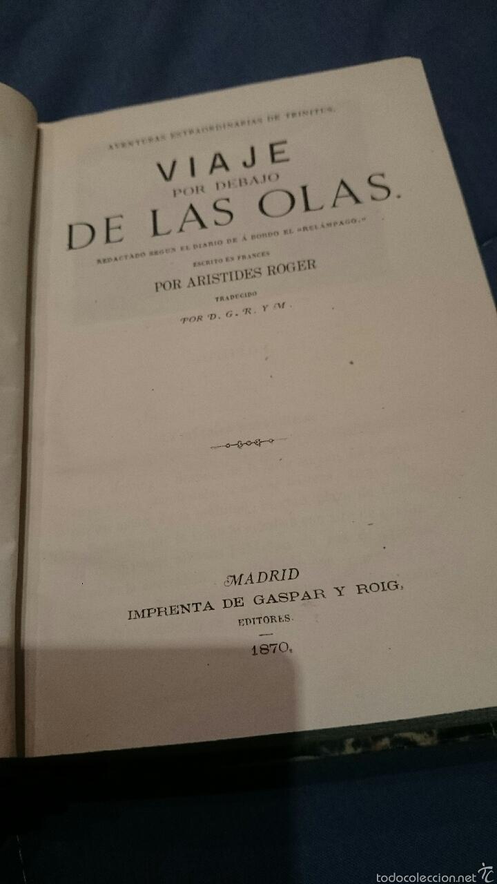 Libros antiguos: 1870 Viaje por debajo de las olas, redactado según el diario de a bordo (El relámpago), 1ª edicion. - Foto 4 - 52774054