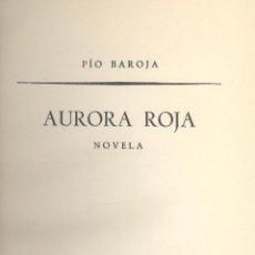 Libros antiguos: PÍO BAROJA. AURORA ROJA. MADRID, 1904.. Lote 52801848