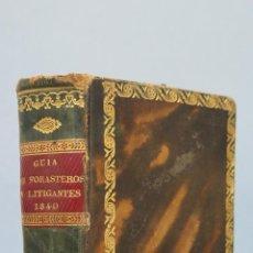 Libros antiguos: 1840.- GUIA DE FORASTEROS Y LITIGANTES Y ESTADO MAYOR. CON DESPLEGABLES. Lote 52808571