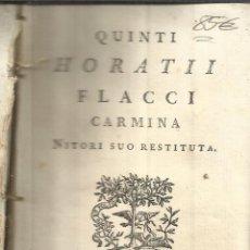 Libros antiguos: CARMINUM. LIBER I. Q. HORATTI FLACCI. PARÍS. 1763. Lote 52809112