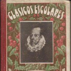 Libros antiguos: CERVANTES - BIBLIOTECA CLASICOS ESCOLARES Nº 1 - AÑO 1931. Lote 52851601
