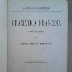 Libros antiguos: OLLENDORFF REFORMADO : GRAMÁTICA FRANCESA Y MÉTODO PARA APRENDERLA EDUARDO BENOT 1877. 7ª ED. Lote 52861087