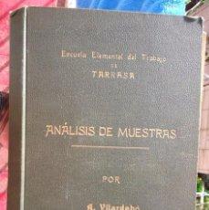 Libros antiguos: MANÚSCRIT AMB MOSTRES TÈXTIL S ESCOLA DEL TREBALL DE TERRASSA 1929-30 INDÚSTRIA. Lote 52890641