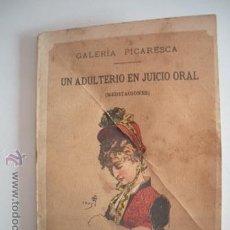 Libros antiguos: MAGNIFICO Y ANTIGUO MINI - LIBRO - GALERIA PICARESCA- UN ADULTERIO EN JUICIO ORAL - DEL AÑO 1885-. Lote 52898934