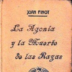 Libri antichi: LA AGONÍA Y LA MUERTE DE LAS RAZAS (J. FINOT, 1912) SIN USAR.. Lote 52904092