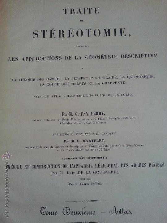 TRAITE DE STEREOTOMIE. LES APPLICATIONS DE LA GEOMETRIE DESCRIPTIVE. PLANCHES. 1898 (ATLAS) (Libros Antiguos, Raros y Curiosos - Ciencias, Manuales y Oficios - Otros)