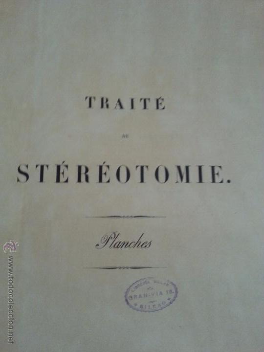 Libros antiguos: TRAITE DE STEREOTOMIE. LES APPLICATIONS DE LA GEOMETRIE DESCRIPTIVE. PLANCHES. 1898 (ATLAS) - Foto 2 - 52934045