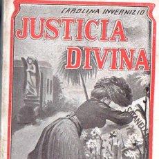 Libros antiguos: CAROLINA INVERNIZIO : JUSTICIA DIVINA (MAUCCI, C. 1920). Lote 52953812