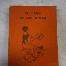Libros antiguos: EL LIBRO DE LOS NIÑOS - GUIA PARA LAS MUJERES DE 8 A 18 AÑOS - OLIVE RICHARDS - PRIMERA EDICIÓN. Lote 52954420