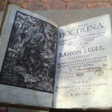 Libri antichi: LLIBRE DE DOCTRINA PUERIL. RAMÓN LLULL. IMPRENTA CAPÓ, 1736.. Lote 52956415