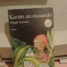 Libros antiguos: KARAIN , UN RECUERDO. Lote 52970015