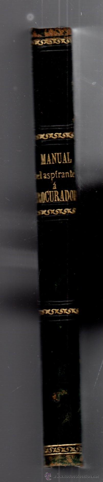 Libros antiguos: MANUAL DEL ASPIRANTE A PROCURADOR. FEDERICO CARBONERO GONZALEZ. MADRID. 1890. LEER - Foto 3 - 52976291