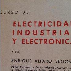 Libros antiguos: ELECTRICIDAD INDUSTRIAL Y. ELETRONICA. Lote 50922178