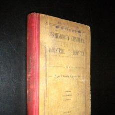 Libros antiguos: TERMINOLOGIA CIENTIFICA, INDUSTRIAL Y ARTISTICA / JUAN DANTIN CERECEDA. Lote 52984560