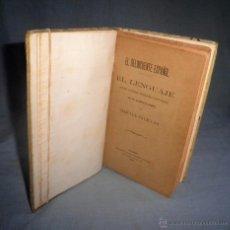 Libros antiguos: EL DELINCUENTE ESPAÑOL·EL LENGUAJE - AÑO 1896 - R.SALILLAS - CRIMINOLOGIA·MUY RARO.. Lote 52998606