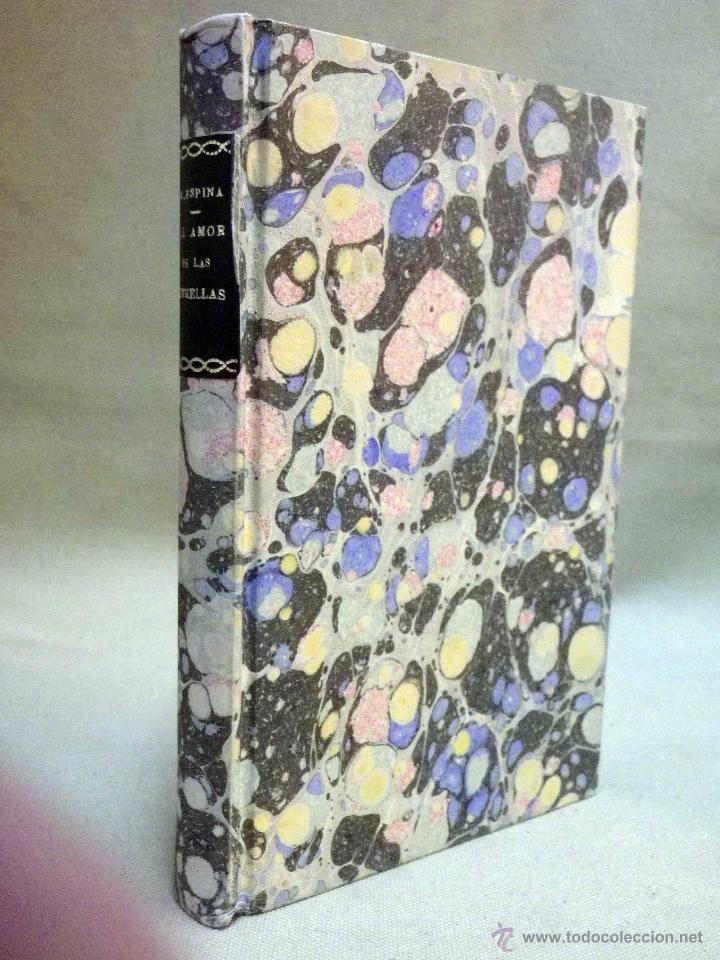 Libros antiguos: LIBRO, AL AMOR DE LAS ESTRELLAS, MUJERES DEL QUIJOTE, CONCHA ESPINA, RENACIMIENTO 1916, 1ª EDICION - Foto 2 - 53004786