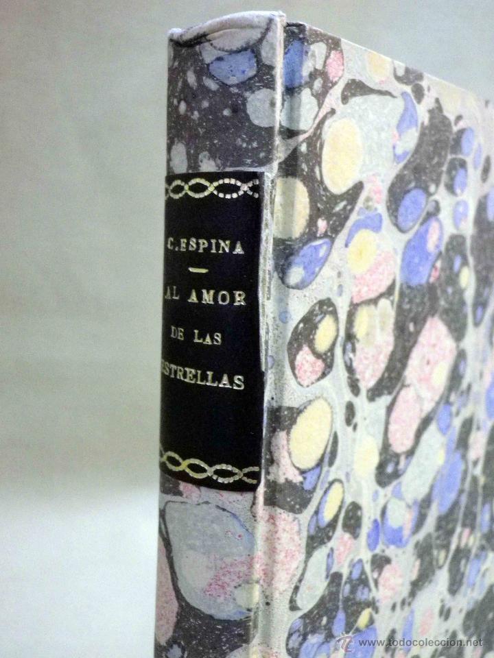 Libros antiguos: LIBRO, AL AMOR DE LAS ESTRELLAS, MUJERES DEL QUIJOTE, CONCHA ESPINA, RENACIMIENTO 1916, 1ª EDICION - Foto 3 - 53004786