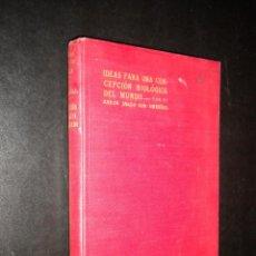 Libros antiguos: IDEAS PARA UNA CONCEPCION BIOLOGICA DEL MUNDO / BARON JAKOB VON UEXKULL / 1922. Lote 233015325