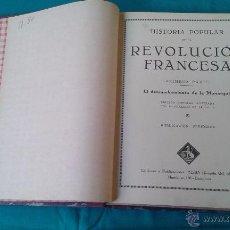 Libros antiguos: HISTORIA POPULAR DE LA REVOLUCION FRANCESA. Lote 53045508