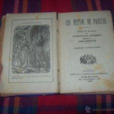 Libros antiguos: LOS HUEVOS DE PASCUAS,SEGUIDA DE VARIOS CUENTECITOS.CRISTOBAL SCHMID. 1895. TODO UNA JOYA!!!!!!!!!!. Lote 53045584