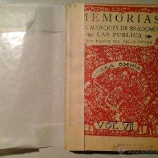 Libros antiguos: RAMÓN DEL VALLE INCLÁN. MEMORIAS DEL MARQUES DE BRADOMIN.OPERA OMNIA.VOL. VII.1930.GENERACIÓN DEL 98. Lote 53073387