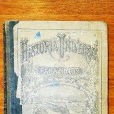Libros antiguos: ANTIGUO LIBRO HISTORIA UNIVERSAL PARA NIÑOS. MANTILLA. 1885. Lote 53147236