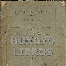 Libros antiguos: LÓPEZ ANGUITA, SIMÓN. TRES TRATADOS. ORTOLOGÍA, CALIGRAFÍA Y REVISIÓN DE DOCUMENTOS Y FIRMAS.... Lote 53134581