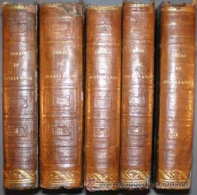 JOVELLANOS, GASPAR MELCHOR DE: OBRAS. 5 VOLS. 1845-1846 (Libros Antiguos, Raros y Curiosos - Literatura - Otros)