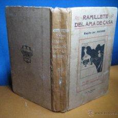 Livres anciens: NIEVES. RAMILLETE DEL AMA DE CASA... 1ª ED. 1912. Lote 53158734