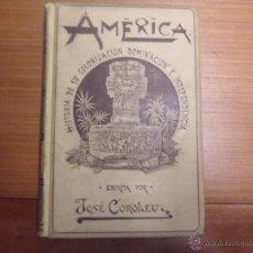 Libros antiguos: AMÉRICA. HISTORIA DE SU COLONIZACIÓN. TOMO II. JOSÉ COROLEU. MONTANER Y SIMÓN. 1895. Lote 53160082