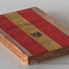 Libros antiguos: LOS APOSTOLICOS, EPISODIOS NACIONALES SEGUNDA SERIE, BENITO PEREZ GALDOS 1923 . Lote 53161028