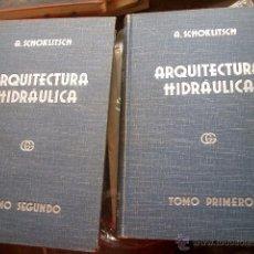 Libros antiguos: TRATADO DE ARQUITECTURA HIDRÁULICA. VERSIÓN POR EL DR. B. BASSEGODA MUSTÉ.. Lote 53162392