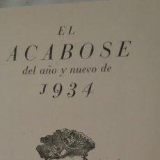 Libros antiguos: EL ACABOSE DEL AÑO Y NUEVO DE 1934 CRUZ Y RAYA. Lote 53169606