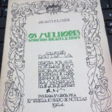 Libros antiguos: OS MELHORES SONETOS BRAZILEIROS AÑO 1924 . Lote 53180143