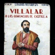 Libros antiguos: 4 EPISODIOS HISTORICOS - SOPENA - SERIE IV - VILLALAR - GERONA - ARGEL - CAPAS Y SOMBREROS - ILUSTRA. Lote 53185440