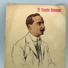 Livres anciens: EL CUENTO SEMANAL Nº 149 RAFAEL LOPE DE HARO DEL TAJO EN LA RIBERA ILUSTRACIONES AGUSTÍN NOV 1909. Lote 53216467