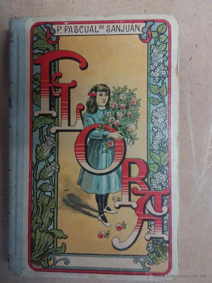 FLORA. PALUZIE .PILAR PASCUAL DE SANJUAN. 1932 (Libros Antiguos, Raros y Curiosos - Literatura Infantil y Juvenil - Otros)