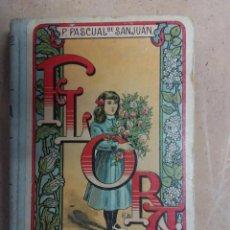 Libros antiguos: FLORA. PALUZIE .PILAR PASCUAL DE SANJUAN. 1932. Lote 53224191