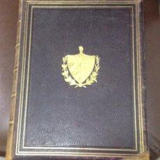 Libros antiguos: LIBRO DE ORO HISPANO-AMERICANO. CUBA. VOLUMEN I. EDICION DE LUJO. 1917. SOCIEDAD EDITORIAL. LEER. Lote 53231764