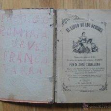 Libros antiguos: EL LIBRO DE LOS DEBERES , JOSE CABALLERO ,1912. Lote 53236656
