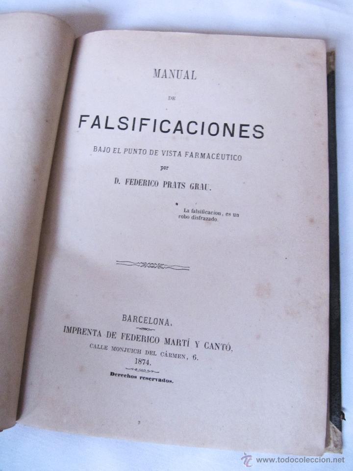 Libros antiguos: 1874 - LIBRO MANUAL DE FALSIFICACIONES - BAJO EL PUNTO DE VISTA FARMACEUTICO - FEDERICO PRATS GRAU - Foto 3 - 53243731